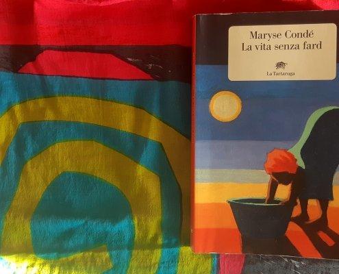 Maryse Condé La vita senza Fard